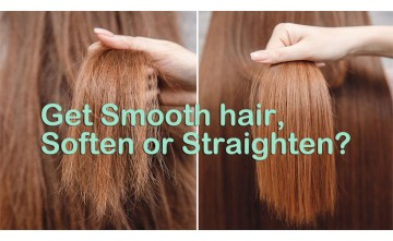 How to get Smooth hair, Soften or Straighten?