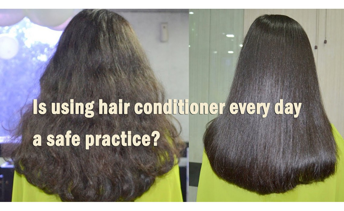 Is using hair conditioner every day a safe practice?