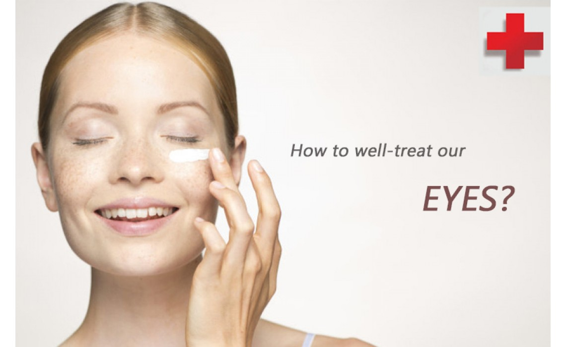 How to well-treat our EYES?