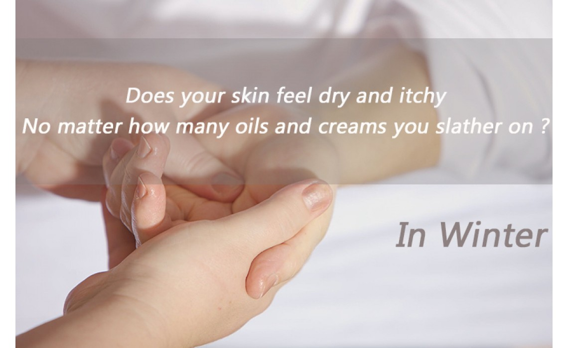 Does your skin get dry and itchy in the Winter?